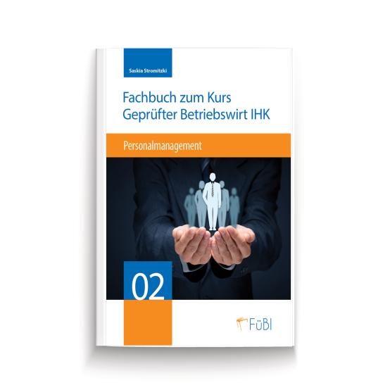 Fachbuch zum Kurs Geprüfter Betriebswirt IHK. Personalmanagement