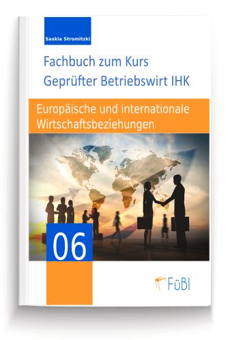 Europäische und internaionale Wirtschaftsbeziehungen Betribswirt IHK