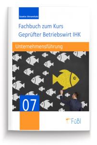 Unternehmensführung Weiterbildung Betriebswirt IHK